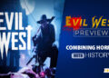 Evil West Preview - Combining horror with history